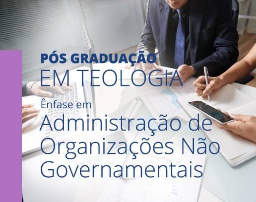 Pós graduação em teologia com ênfase em Administração de ONGs